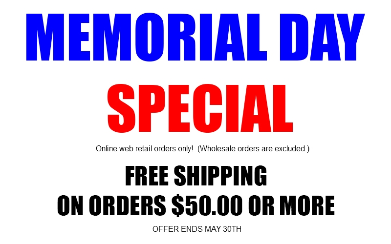 Memorial Day Special - Free Shipping over $50